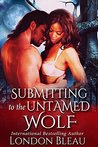 Submitting to the Untamed Wolf