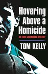 Hovering Above a Homicide (Ernie Creekmore Book 2)