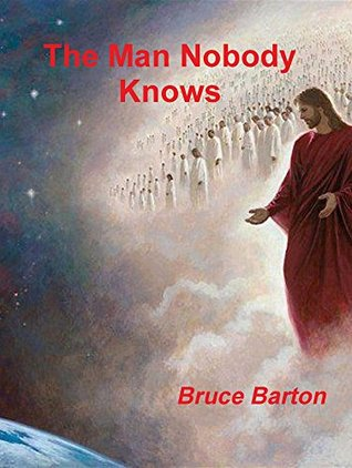 the man nobody knows essay