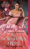 All the Ways to Ruin a Rogue (The Debutante Files, #2)