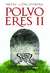 Polvo Eres II by Nieves Concostrina