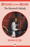 The Minstrel's Melody (Mysteries through History)