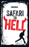 Safari to Hell by Nemon