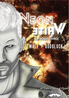 Neon White E3 (A Tooth Claw and Horns Chronicle, #3)