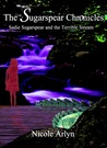 Sadie Sugarspear and the Terrible Stream (The Sugarspear Chronicles, #2)