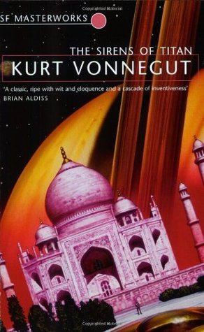 The Sirens of Titan by Kurt Vonnegut Jr.