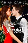 A Touch Of Frost (Frosty's Snowmen, #1)