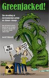 GreenJacked!: The derailing of environmental action on climate change