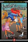 Sinister Summer: Cars, Cruisers, and Close Calls (The 1950s Adventures of Pete and Carol Ann Book 2)