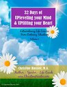 32 Days of UPleveling your Mind and UPlifting your Heart: Extraordinary Life Lessons From Ordinary Situations