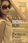 Run Rachael Run by Patricia Paris