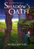 Shadow's Oath (The Sojourner Saga, #1)