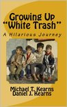 "Growing Up ""White Trash"""
