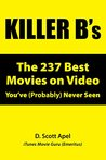 Killer B's: The 237 Best Movies on Video You've (Probably) Never Seen