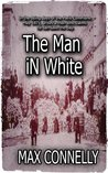 The Man in White: A Tale of the Paris Commune 1871