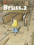 Bruss.2. Brussels in shorts (Brussels in shorts #2)