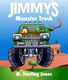 Jimmy's Monster Truck (Jimmy the Racing Frog Book 2)