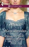 Dangerous Lord, Seductive Mistress by Mary Brendan