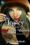 The Legacy of the Redcape Women