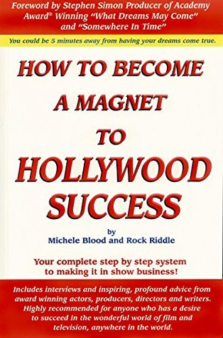 How to Become a Magnet to Hollywood Success