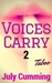 Voices Carry - 2