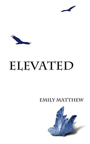 Elevated (The Flightless Trilogy Book 2)