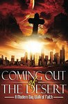 Coming Out of the Desert: A Modern Day Walk of Faith