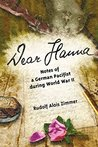 Dear Hanna: Notes of a German Pacifist during WW II