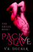 Pack Slave (The Exiles #1)