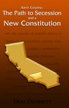 Kern County: The Path to Secession and a New Constitution