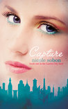 Capture (The Lunica City Duet #1)