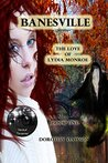 The Love of Lydia Monroe (Banesville #1)