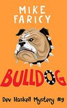 Bulldog (Dev Haskell Mysteries #9)