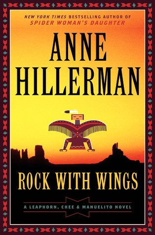 Rock with Wings (Leaphorn  & Chee, #20)