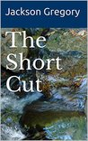 The Short Cut: A Western Mystery