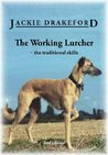 The Working Lurcher: the traditional skills