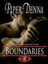 Boundaries (A Serial Novel): Part 4: Fool Me Once