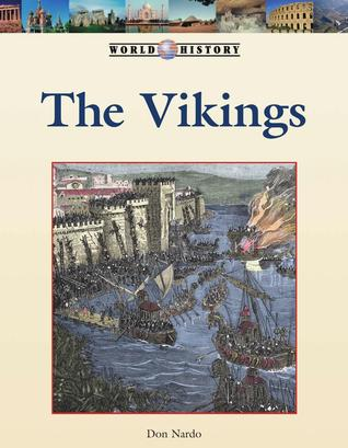 The Vikings by Don Nardo