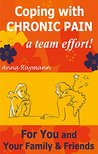 Coping with Chronic Pain, a Team Effort! 3 by Anna Raymann