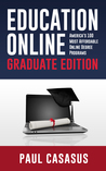 Education Online, Graduate Edition: America's 100 Most Affordable Online Degree Programs