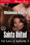 Saints United (For Love of Authority, #3)