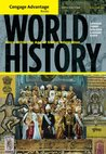 World History: Since 1500: The Age of Global Integration, Volume II