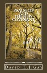 Psalm 119 And The New Covenant