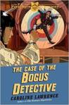 The Case of the Bogus Detective (The P.K. Pinkerton Mysteries, #4)