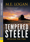 Tempered Steele: Stoking the Fire (Tempered Steele #1)