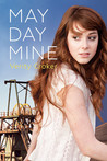 May Day Mine by Verity Croker