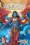18 Days: The Mahabharata Volume 2 - Secrets and Legends