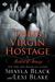 Their Virgin Hostage (Masters of Ménage, #5)