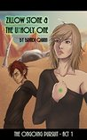 Zillow Stone and the Unholy One (The Ongoing Pursuit Book 1)