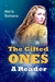 The Gifted Ones: A Reader